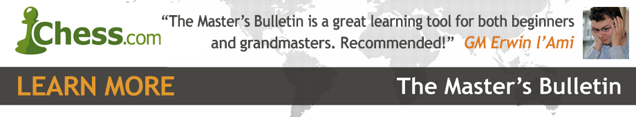 Chess.com Master's Bulletin