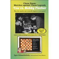 Book Review - Chess Exam: Matches against Chess Legends, You vs. Bobby Fischer