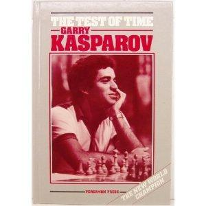 """The Test of Time"" by Garry Kasparov"