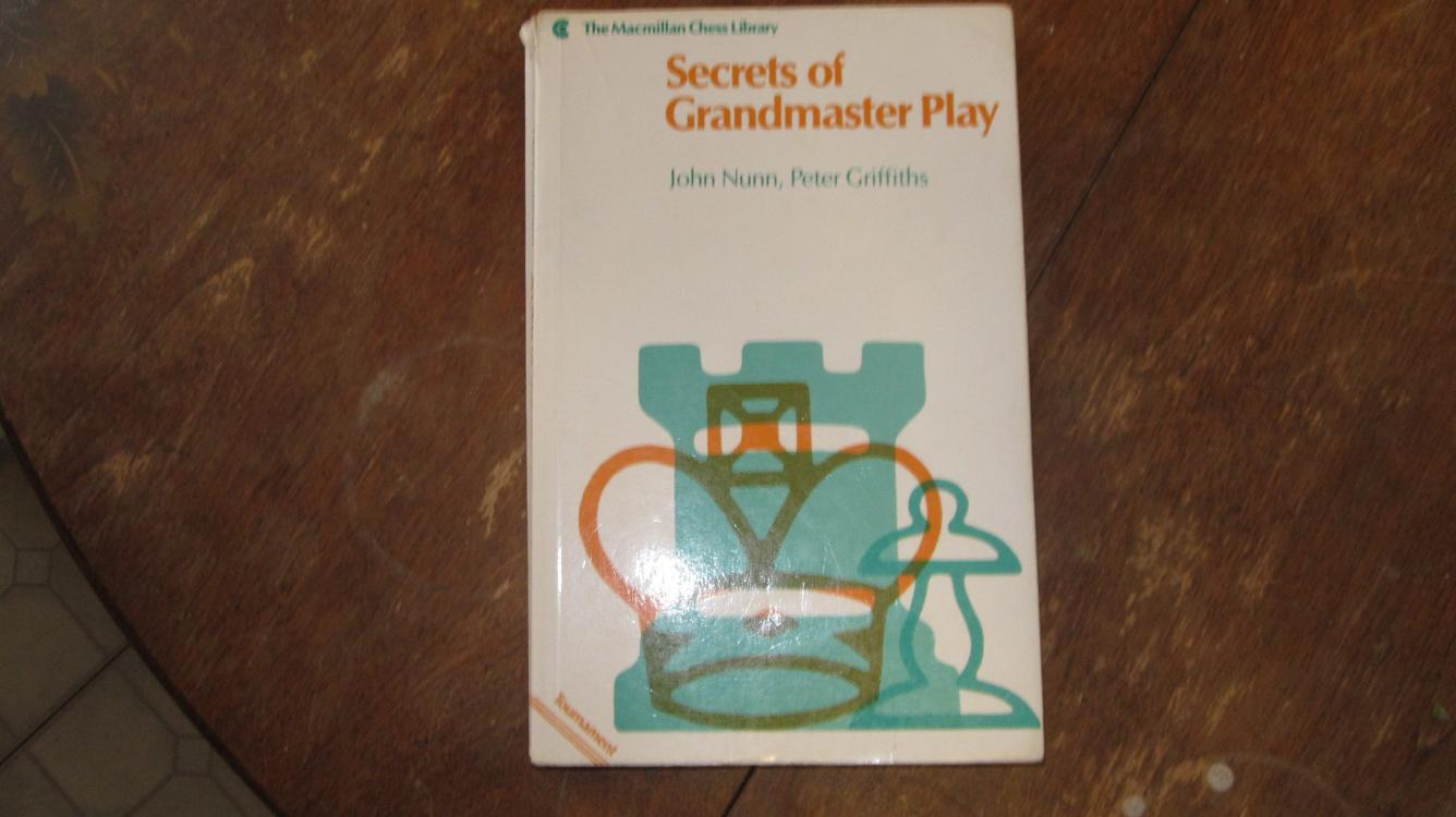 """Secrets of Grandmaster Play"" by John Nunn and Peter Griffiths"