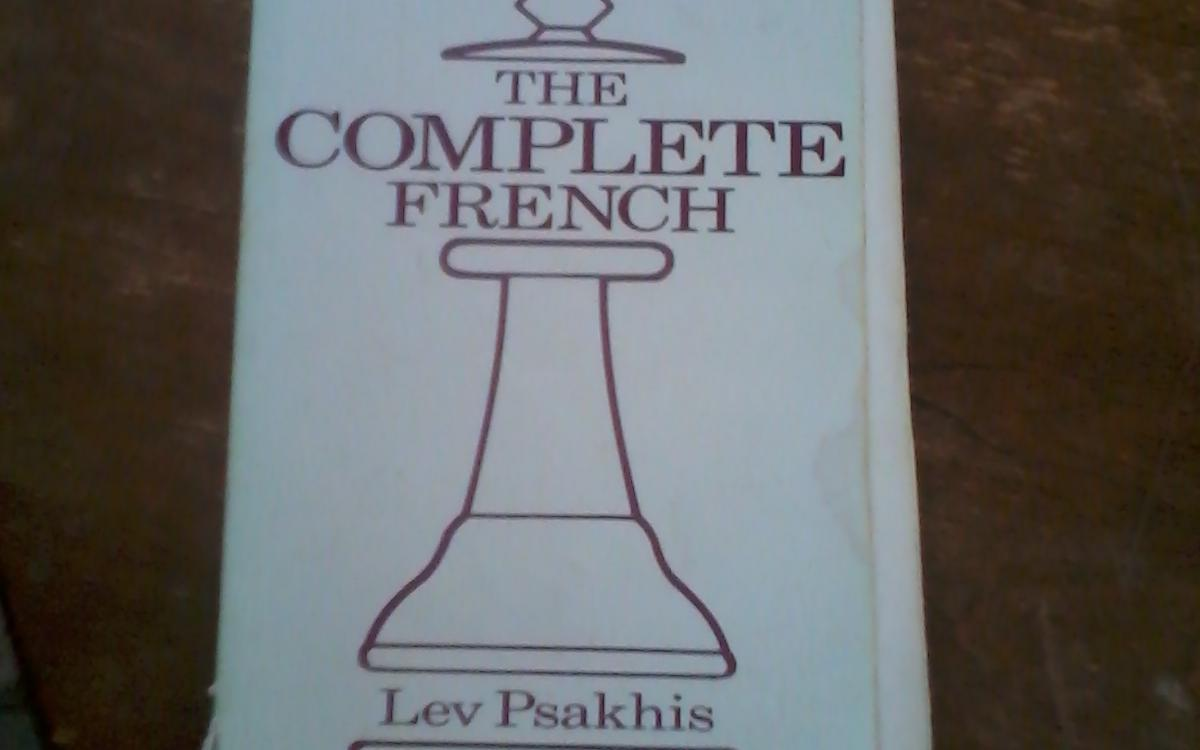 """The Complete French"" by Lev Psakhis"