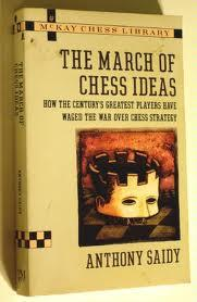 """The March of Chess Ideas"" by Anthony Saidy"