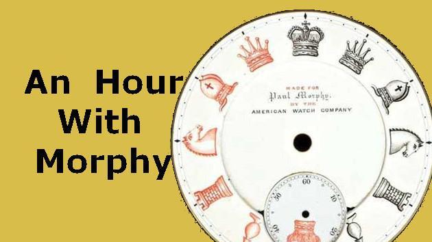 An Hour With Morphy