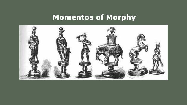 Mementos of Morphy