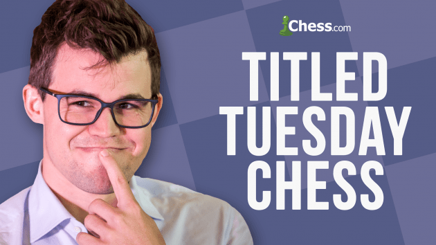 Titled Tuesday: Watch the Best Chess Players Compete