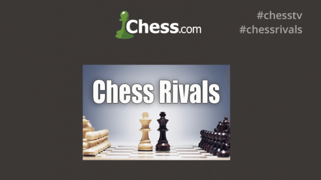 Chess Rivals Video Archive
