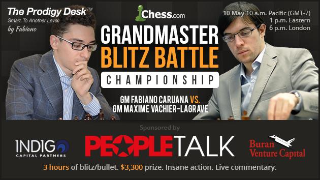 It's Vachier-Lagrave vs Caruana May 10: GM Blitz Battle #3