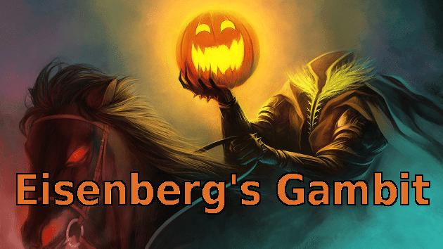Eisenberg's Strange Gambit