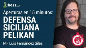 Miniatura de Defensa Siciliana Pelikan... ¡en 15 minutos!
