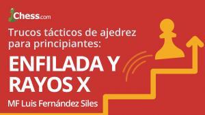 Miniatura de Trucos tácticos de ajedrez para principiantes: Enfilada y Rayos X
