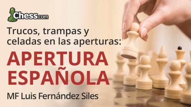 Trucos, trampas y celadas en la Apertura Española