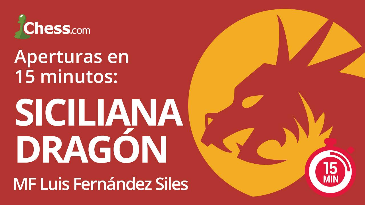 Defensa Siciliana Dragón | Aperturas de ajedrez en 15min.