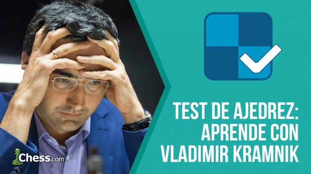 Test de ajedrez - Comprueba tu nivel con Vladimir Kramnik