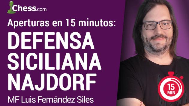 Defensa Siciliana Najdorf en 15 min. | Aperturas de Ajedrez
