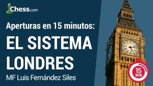 El Sistema Londres en 15 minutos   Aperturas de Ajedrez