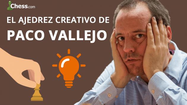 El ajedrez creativo de Paco Vallejo