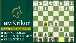 Aprenda a jogar a Defesa Caro-Kann!