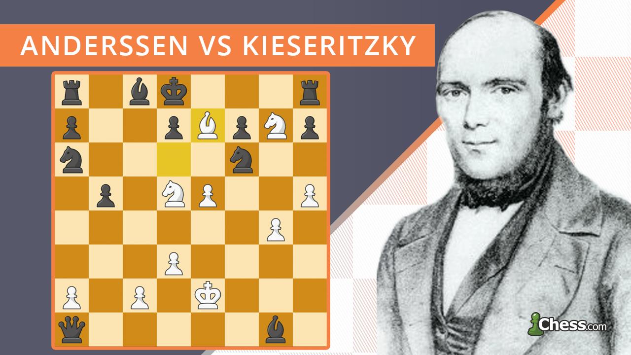 Бессмертная партия | Андерсен - Кизерицкий (1851)