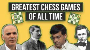 Les plus grandes parties de l'histoire des échecs