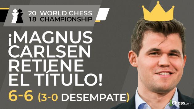 Campeonato Mundial de Ajedrez 2018: Carlsen vs Caruana