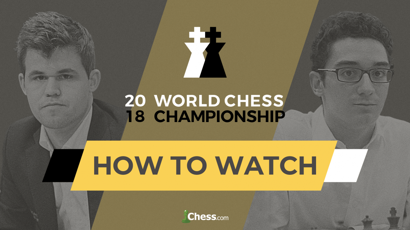 How To Watch The World Chess Championship: Carlsen vs Caruana