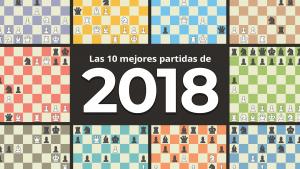Las 10 mejores partidas de ajedrez de 2018