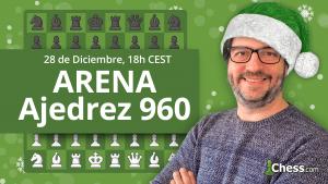 Campeonato de Ajedrez 960 Especial Navidad