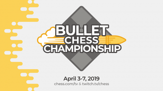 2019 Bullet Chess Championship