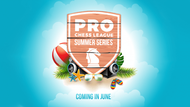 2019 PRO Chess League Summer Series: Official Information