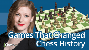 New Mastery Course: Games That Changed Chess History