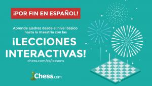 Llegan las lecciones de ajedrez en español