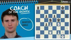 Coach Of The Month: IM Mateusz Bobula
