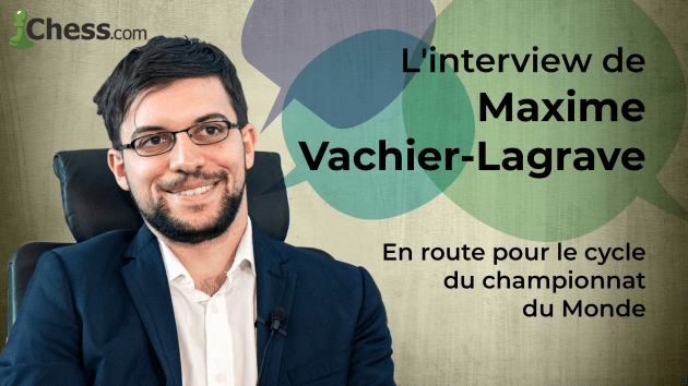 How Maxime Vachier-Lagrave Is Focusing On Qualifying For The Next Candidates Tournament