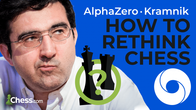 Kramnik And AlphaZero: How To Rethink Chess