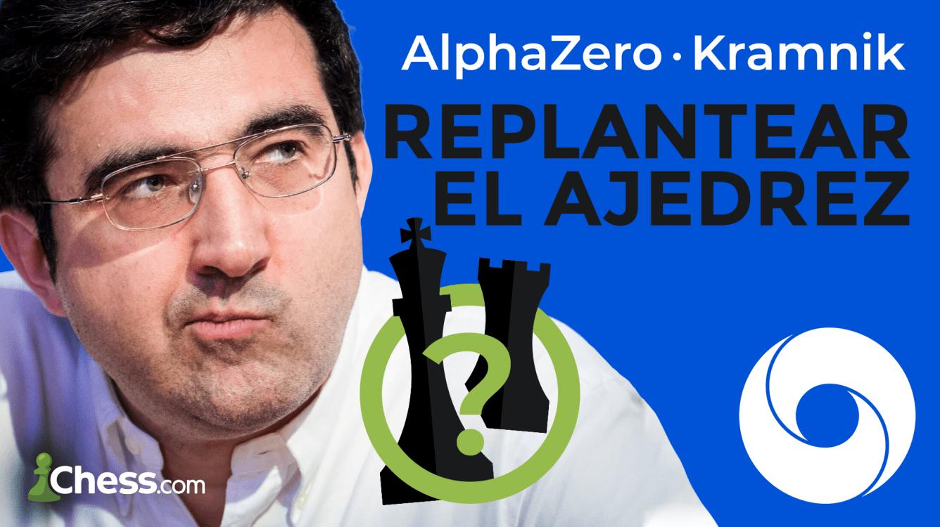 Kramnik y AlphaZero: Cómo replantear el ajedrez
