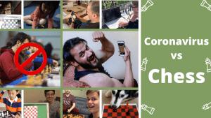 Coronavirus vs. Chess