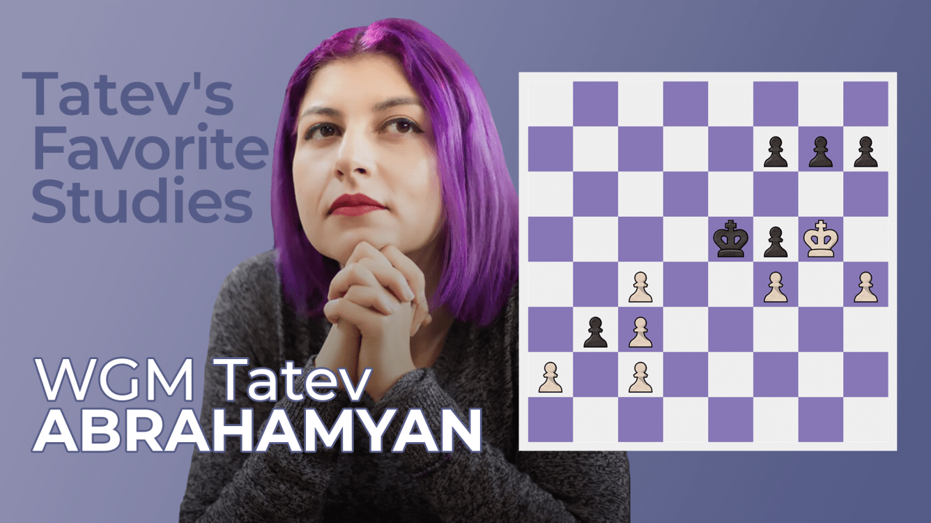 New Lesson Series: WGM Tatev Abrahamyan's Favorite Studies
