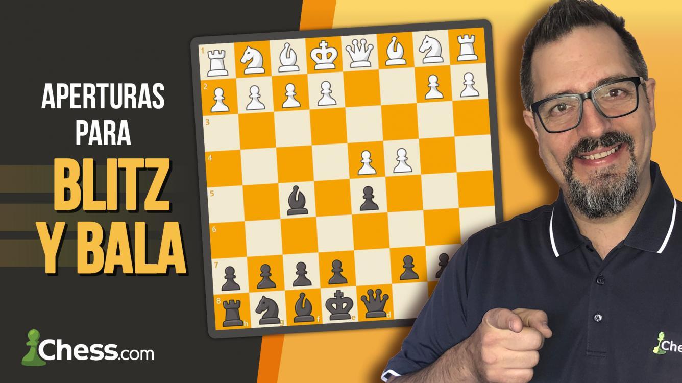 Nuevo Curso: Aperturas de ajedrez para Blitz y Bala