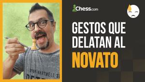 Gestos y expresiones que delatan al novato en ajedrez