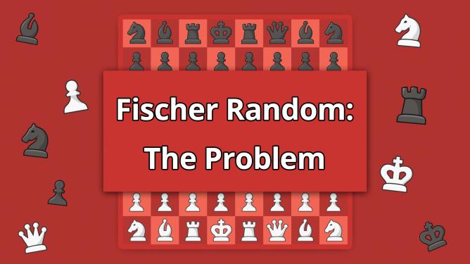 Des einzige Problem im Schach960