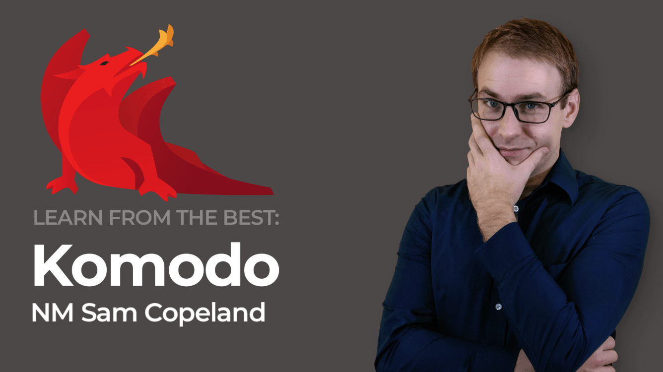 Learn From The Best: Komodo