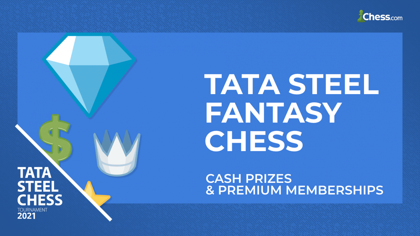 Win Cash By Playing Tata Steel Fantasy Chess!