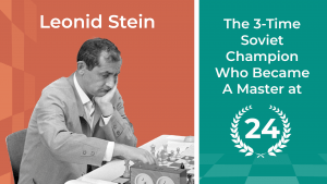The 3-Time Soviet Champion Who Became A Master At 24