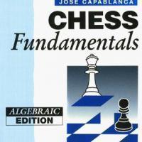 Chess Fundamentals, by José Raúl Capablanca