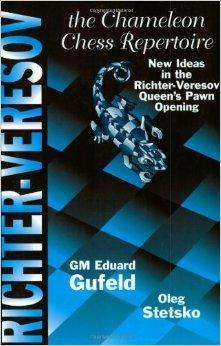 Richter - Veresov: The Chameleon Chess Repertoire