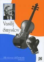 Vasilij Smyslov: Alla ricerca dell'armonia