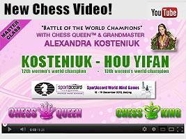 New Chess Video Kosteniuk - Hou Yifan