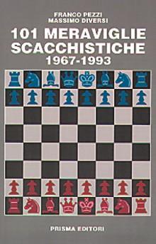 101 meraviglie scacchistiche (1967 - 1993)