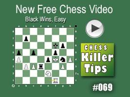Free Chess Killer Tip Video #069