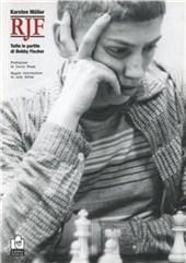 Tutte le partite di Bobby Fischer
